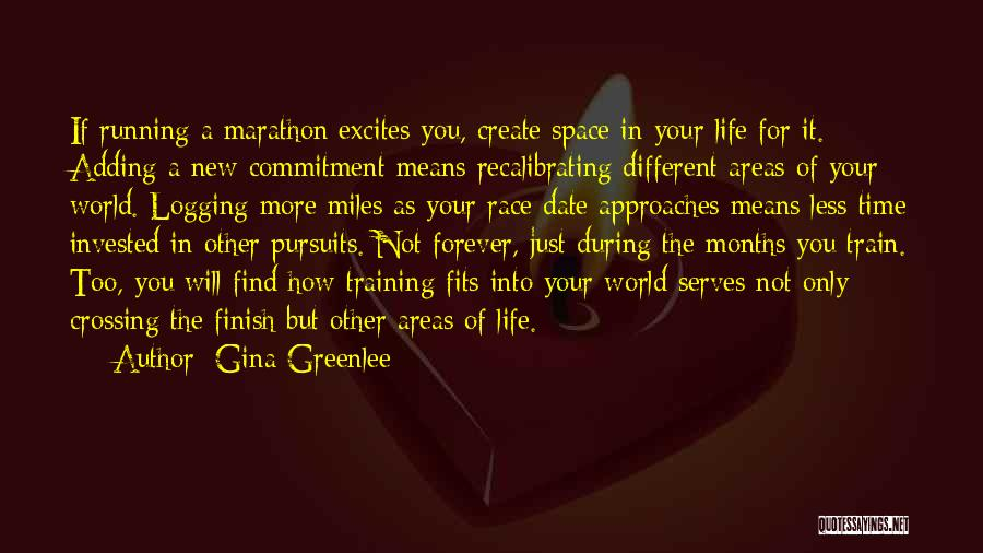 Running The Race Of Life Quotes By Gina Greenlee