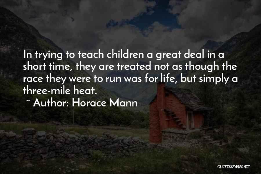Running The Race Of Life Quotes By Horace Mann