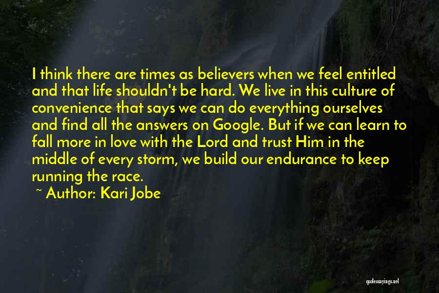 Running The Race Of Life Quotes By Kari Jobe