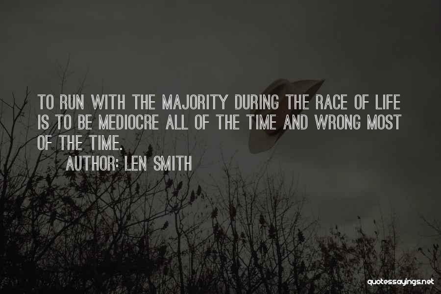 Running The Race Of Life Quotes By Len Smith