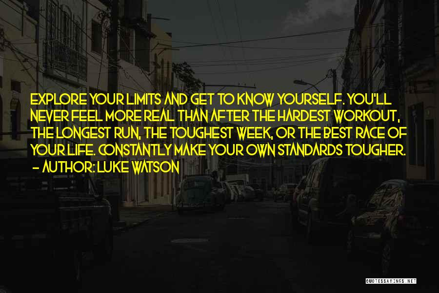 Running The Race Of Life Quotes By Luke Watson