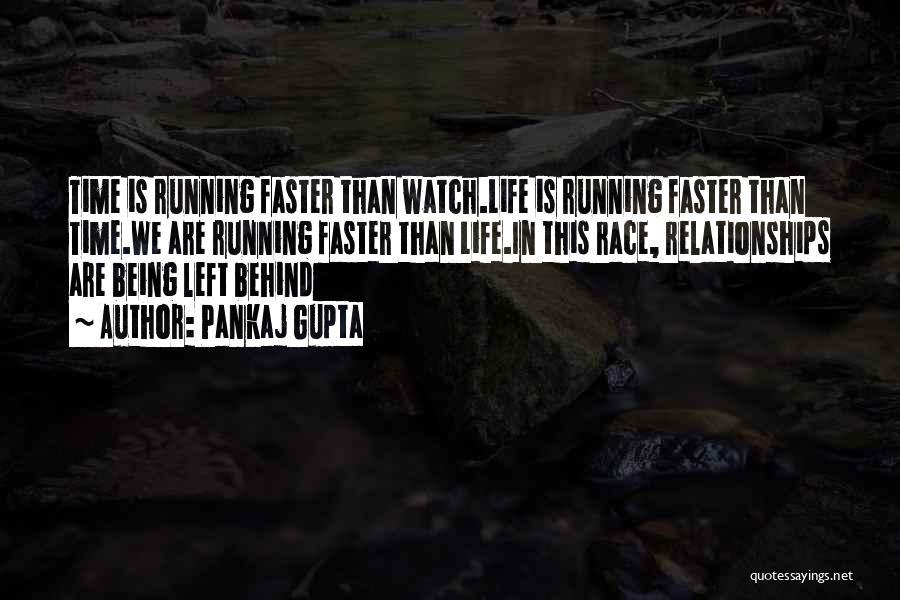 Running The Race Of Life Quotes By Pankaj Gupta