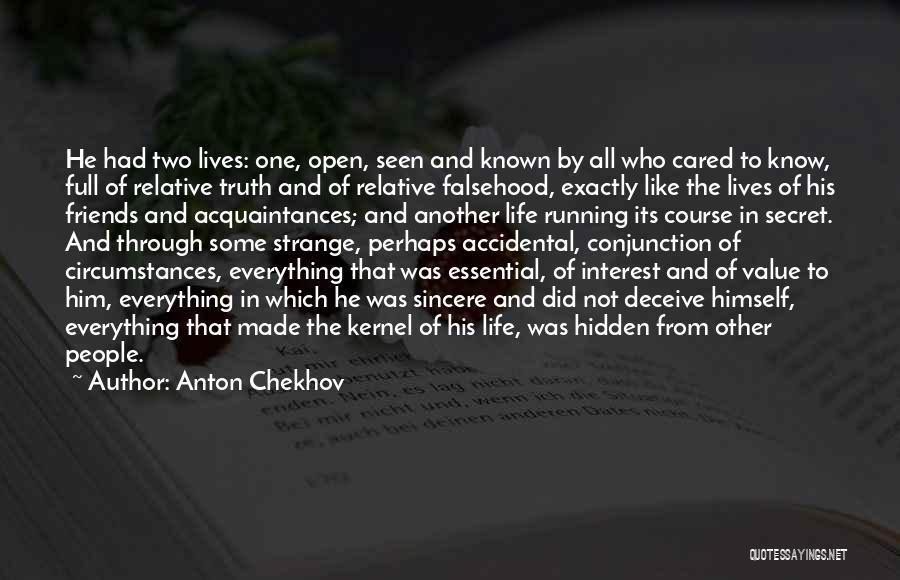 Running Through Life Quotes By Anton Chekhov