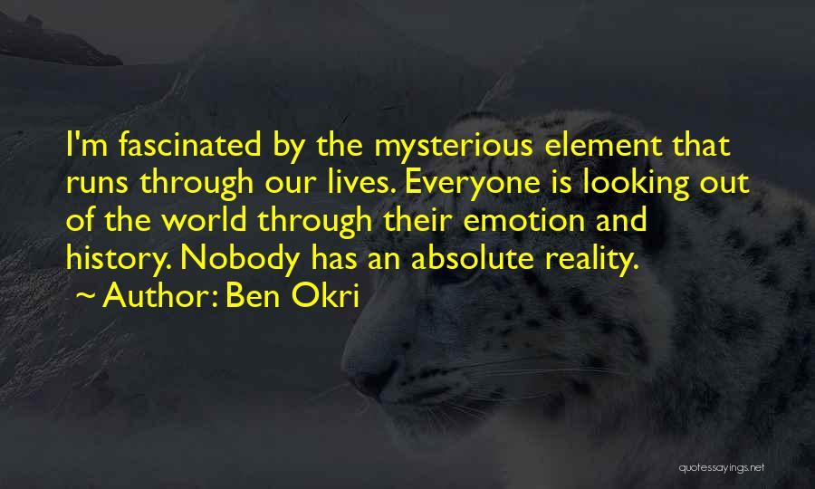 Running Through Life Quotes By Ben Okri