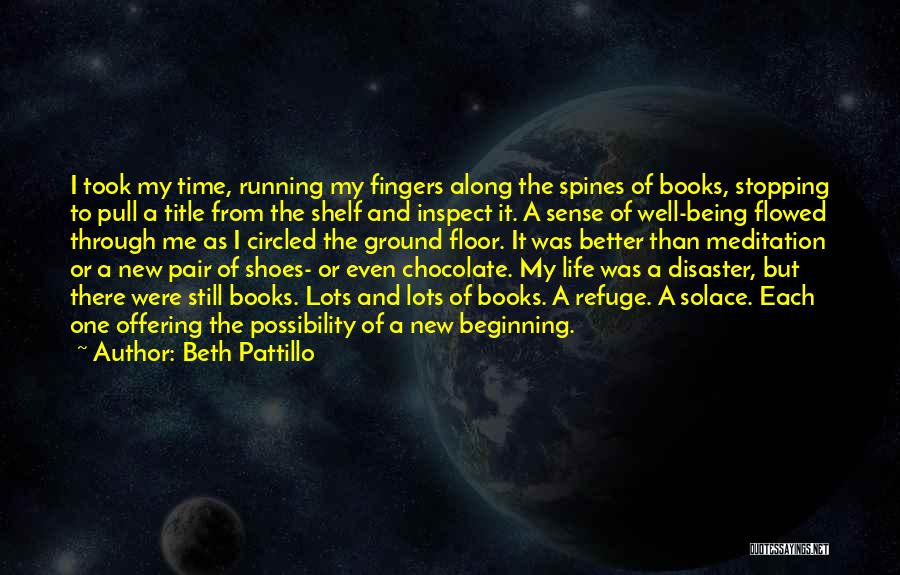 Running Through Life Quotes By Beth Pattillo