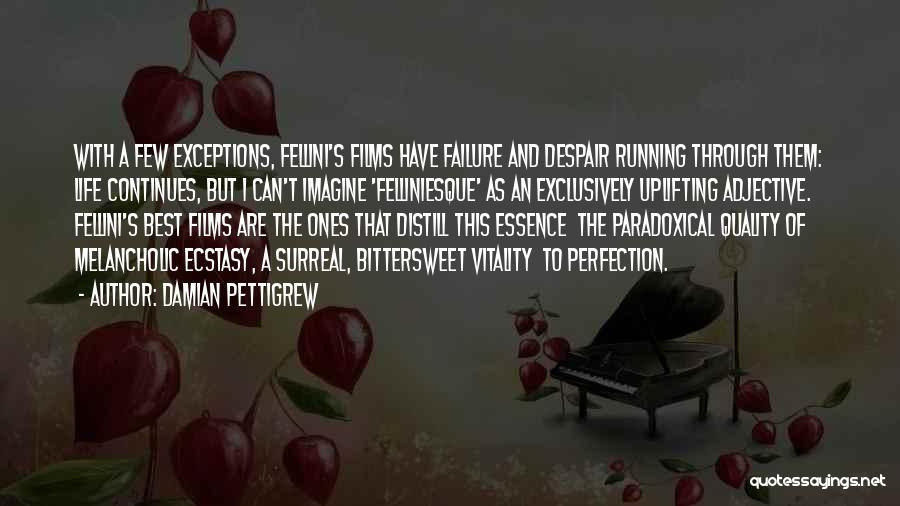 Running Through Life Quotes By Damian Pettigrew