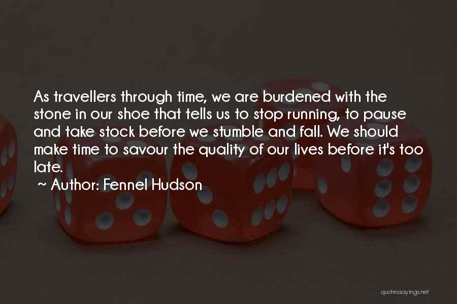 Running Through Life Quotes By Fennel Hudson