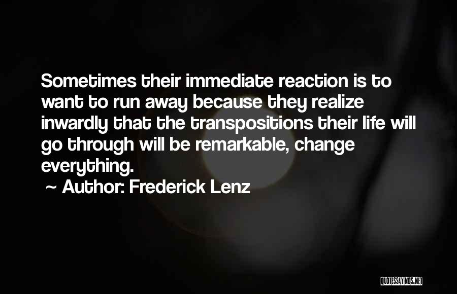 Running Through Life Quotes By Frederick Lenz