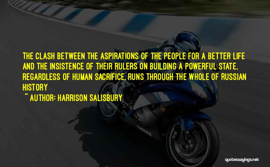 Running Through Life Quotes By Harrison Salisbury