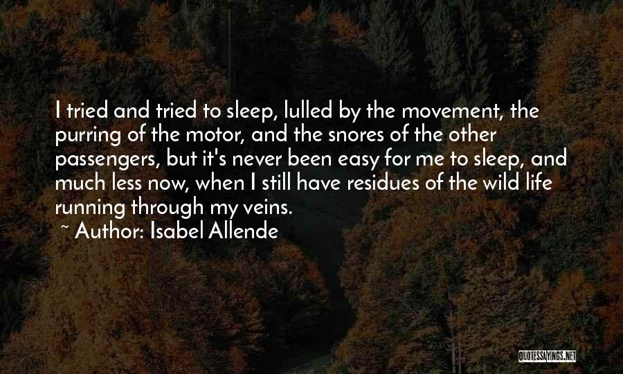 Running Through Life Quotes By Isabel Allende