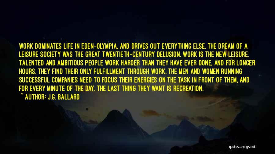 Running Through Life Quotes By J.G. Ballard