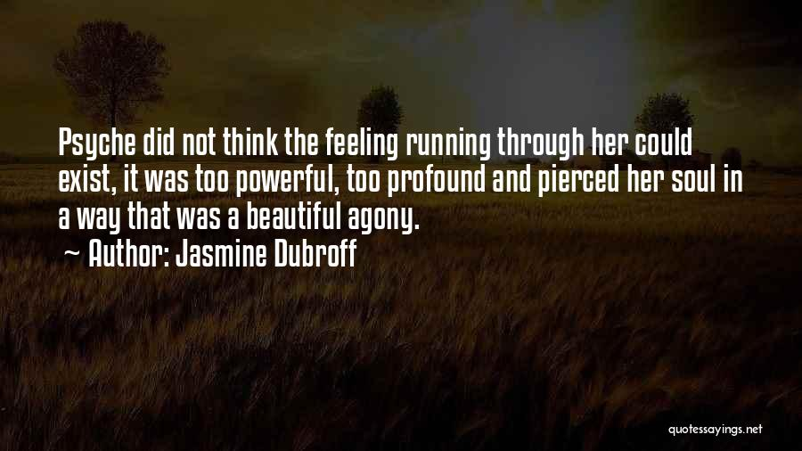 Running Through Life Quotes By Jasmine Dubroff