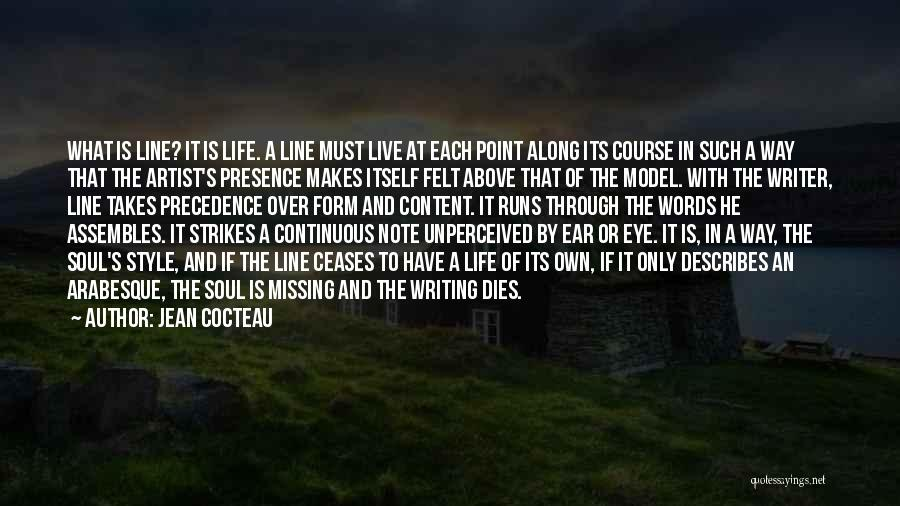Running Through Life Quotes By Jean Cocteau