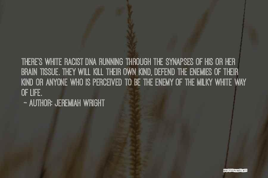 Running Through Life Quotes By Jeremiah Wright