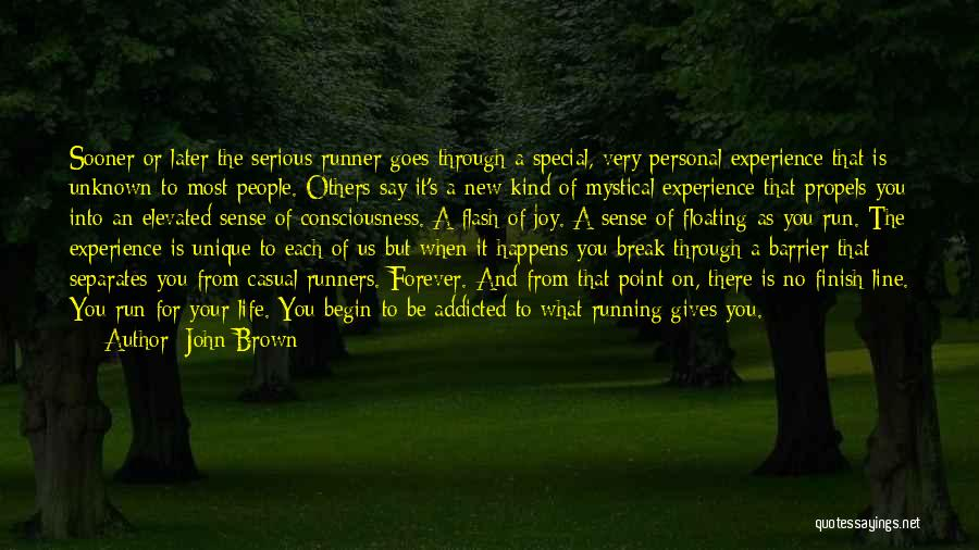 Running Through Life Quotes By John Brown