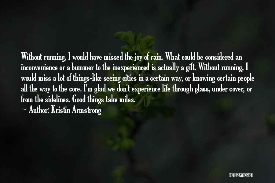 Running Through Life Quotes By Kristin Armstrong