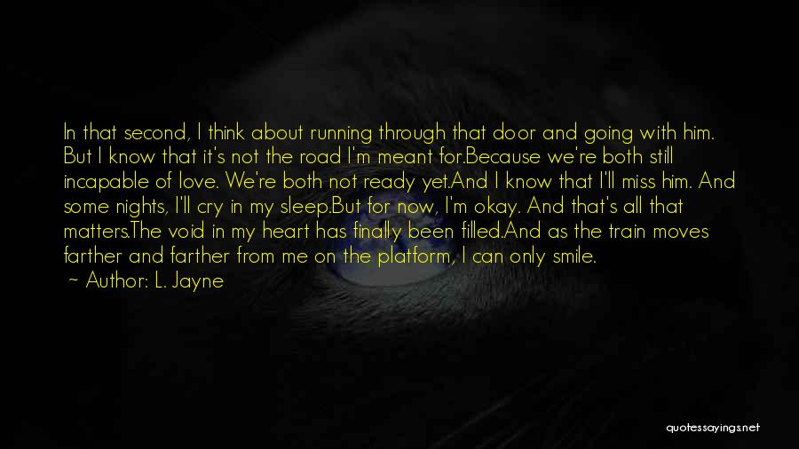 Running Through Life Quotes By L. Jayne