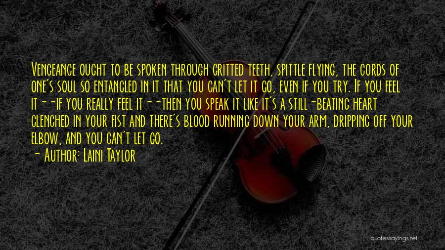 Running Through Life Quotes By Laini Taylor