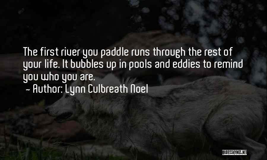 Running Through Life Quotes By Lynn Culbreath Noel