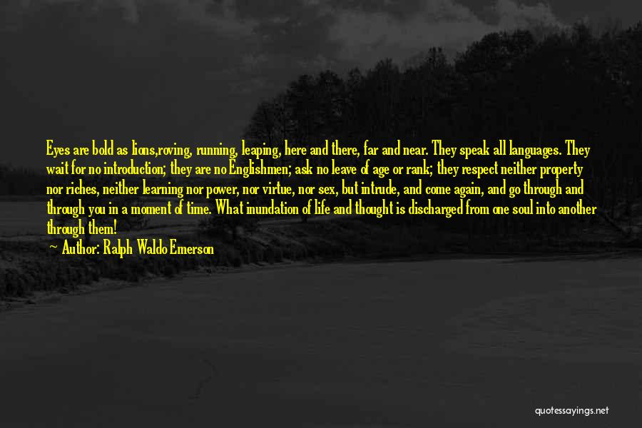 Running Through Life Quotes By Ralph Waldo Emerson
