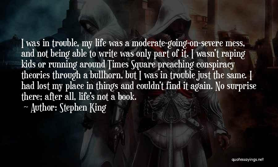 Running Through Life Quotes By Stephen King