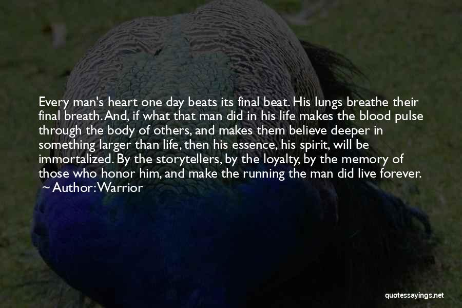 Running Through Life Quotes By Warrior