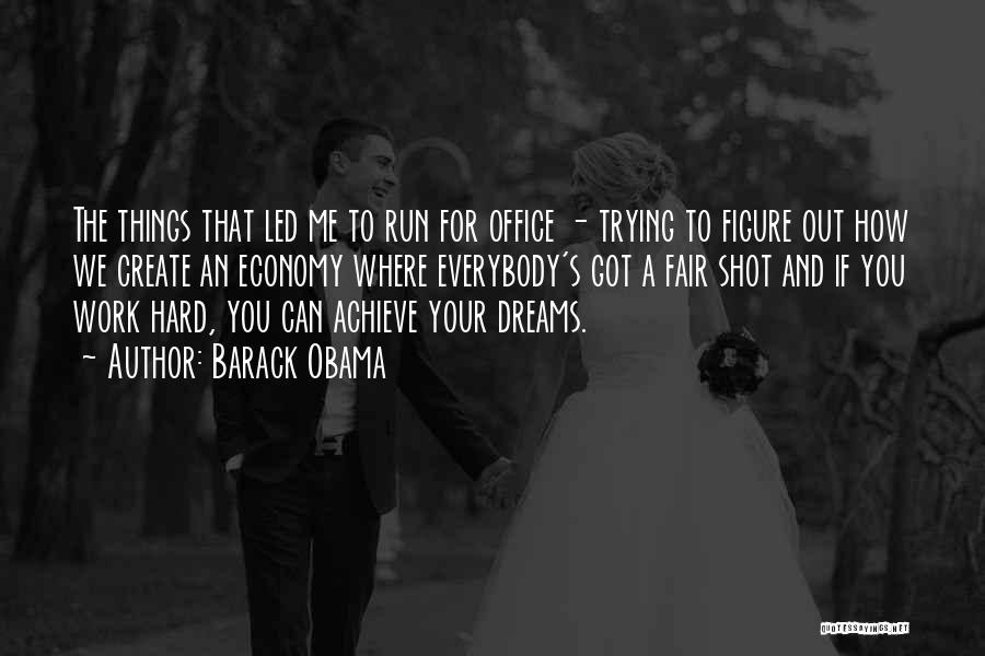 Running To Your Dreams Quotes By Barack Obama