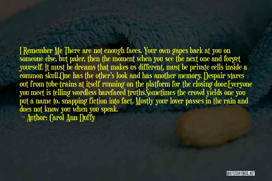 Running To Your Dreams Quotes By Carol Ann Duffy
