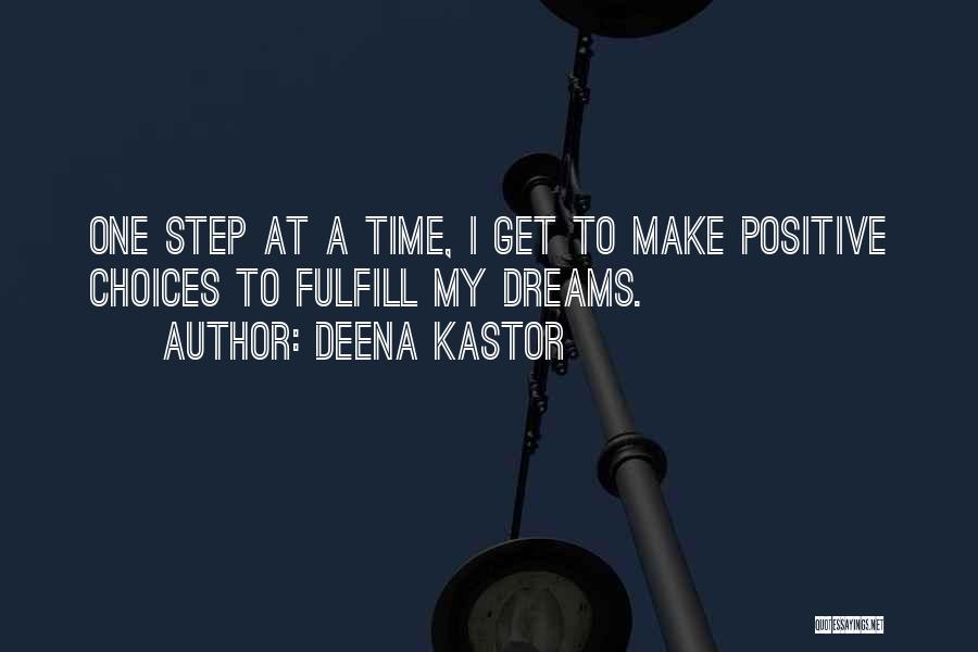Running To Your Dreams Quotes By Deena Kastor
