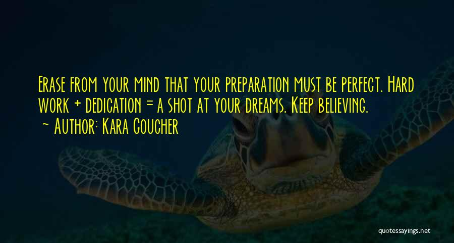 Running To Your Dreams Quotes By Kara Goucher