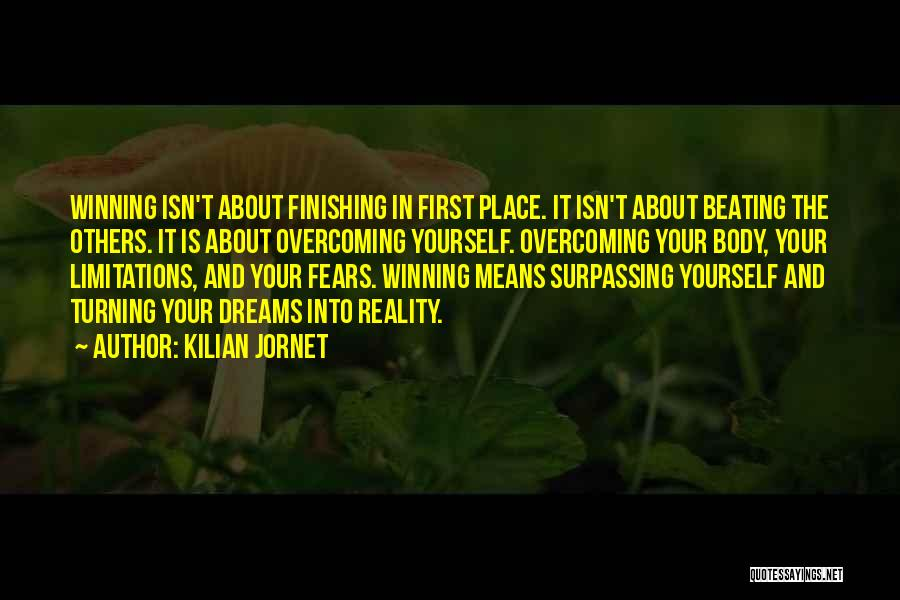 Running To Your Dreams Quotes By Kilian Jornet