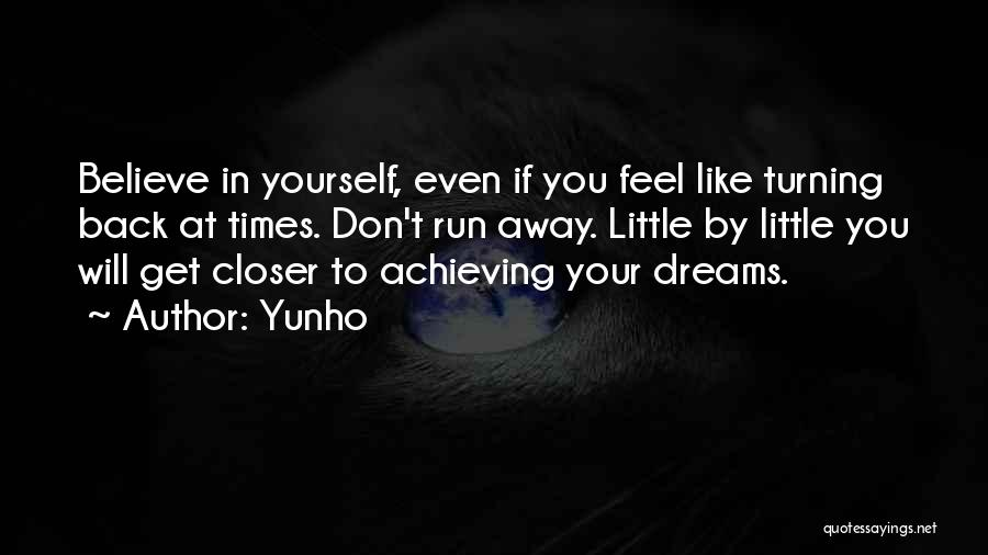 Running To Your Dreams Quotes By Yunho