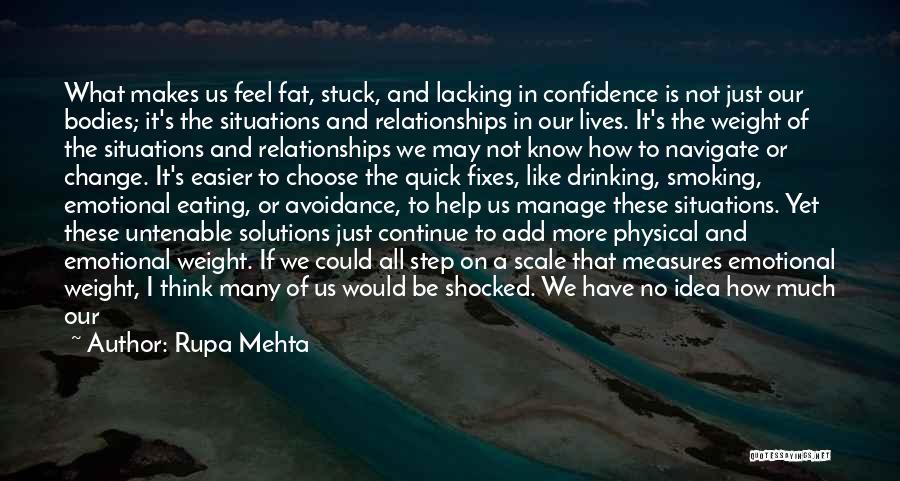 Rupa Mehta Quotes 930499