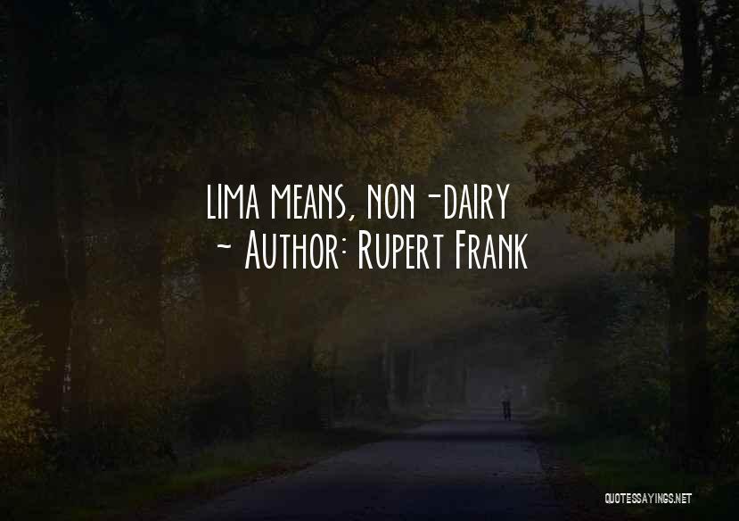 Rupert Frank Quotes 1868441