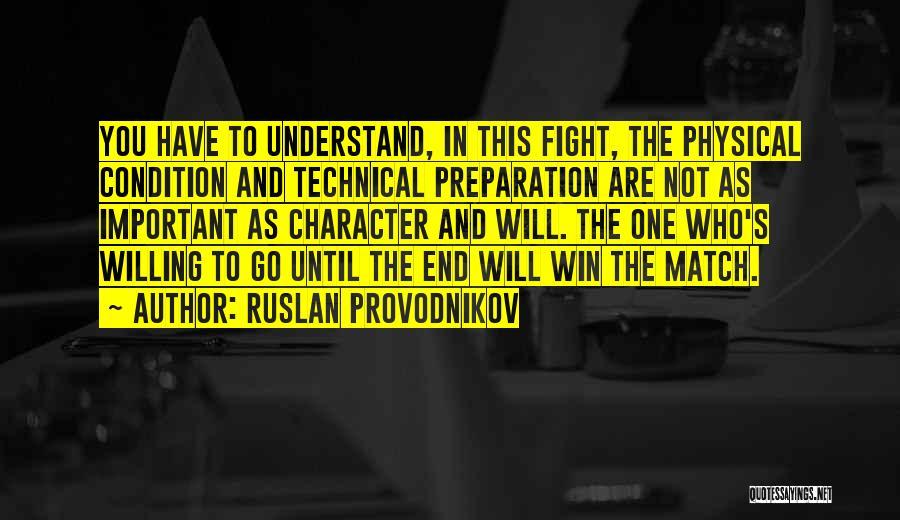 Ruslan Provodnikov Quotes 1819663