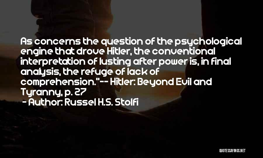 Russel H.S. Stolfi Quotes 1383893