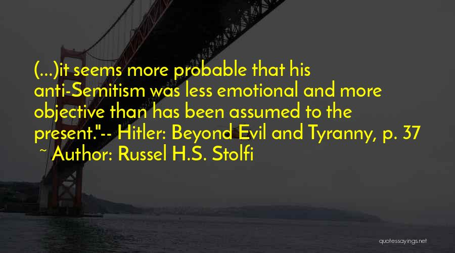 Russel H.S. Stolfi Quotes 2147914