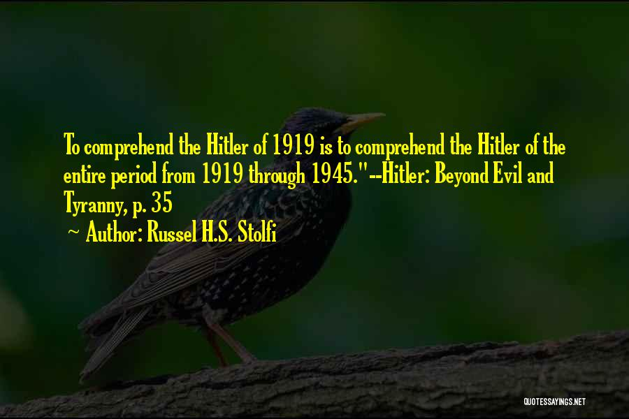 Russel H.S. Stolfi Quotes 334906