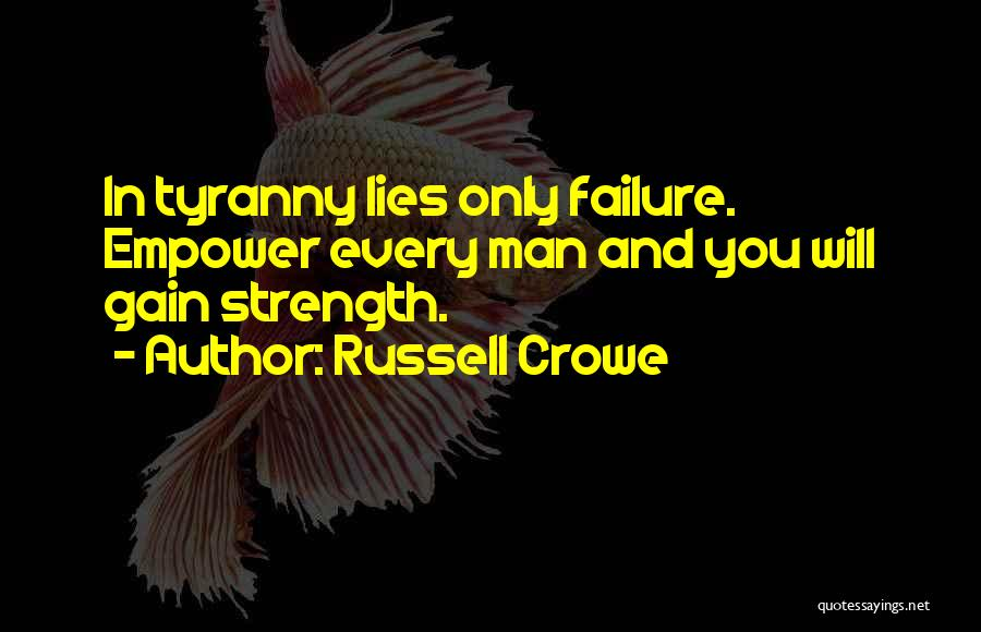 Russell Crowe Quotes 1392659