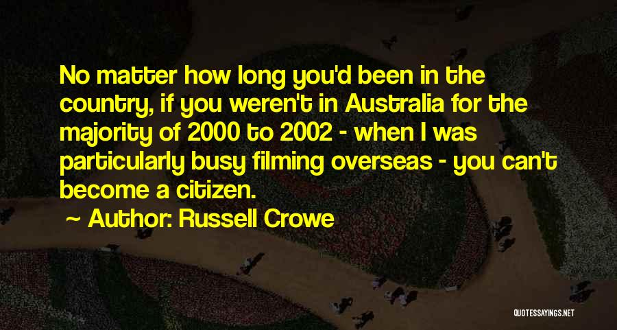 Russell Crowe Quotes 1503331