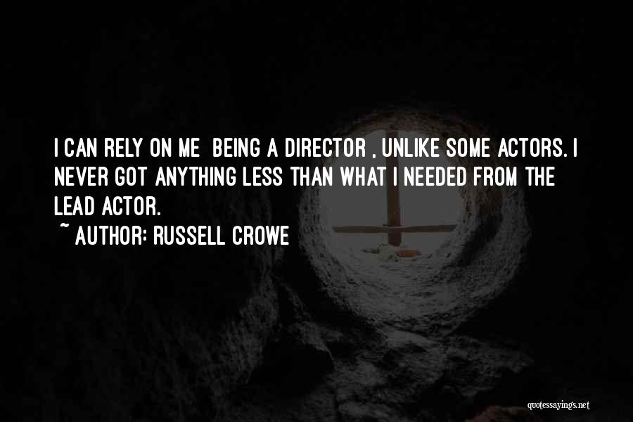 Russell Crowe Quotes 1717292