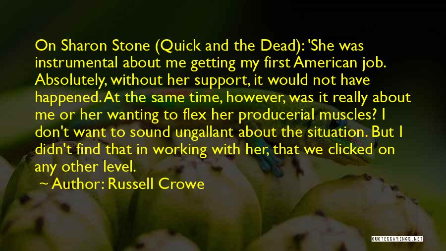 Russell Crowe Quotes 1780555