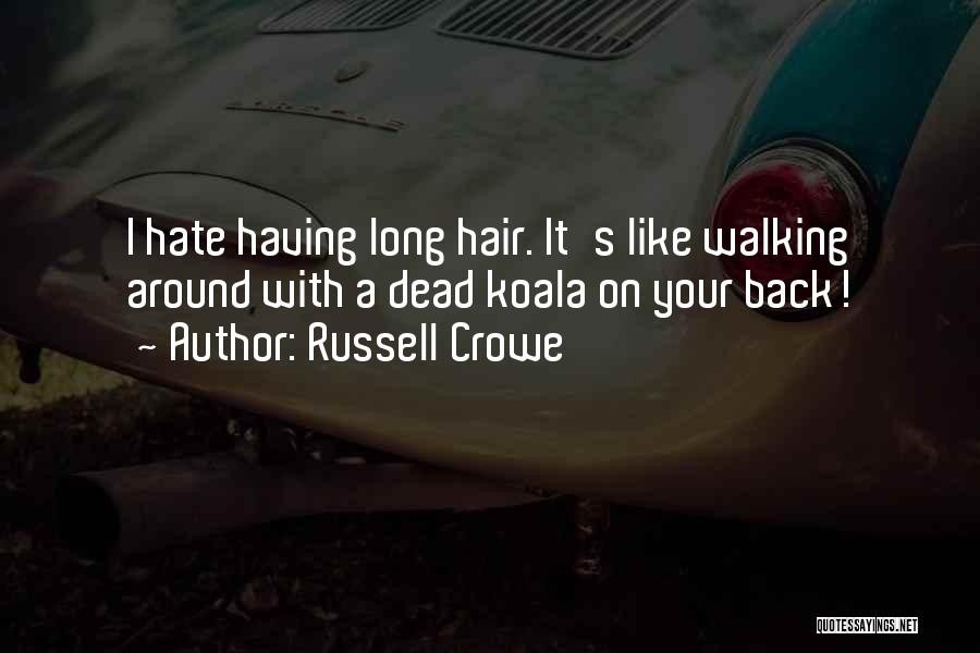 Russell Crowe Quotes 1960192