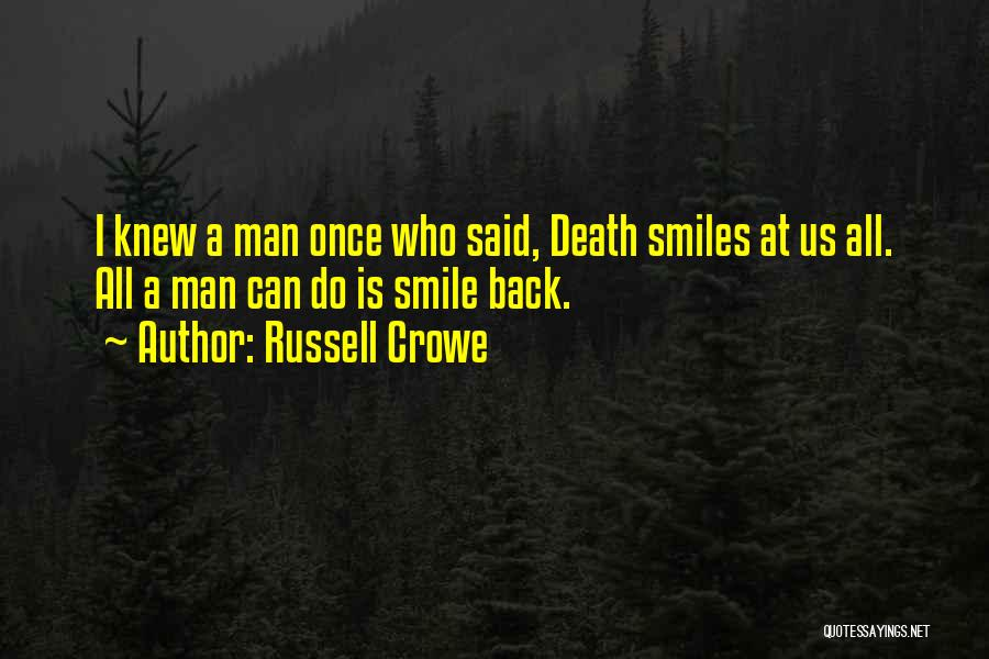 Russell Crowe Quotes 2041025