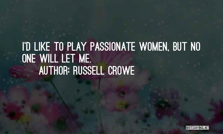 Russell Crowe Quotes 204650