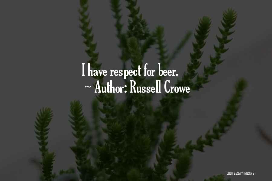 Russell Crowe Quotes 2100920