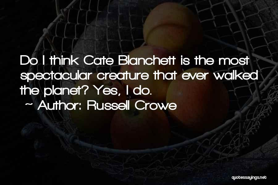 Russell Crowe Quotes 2153486