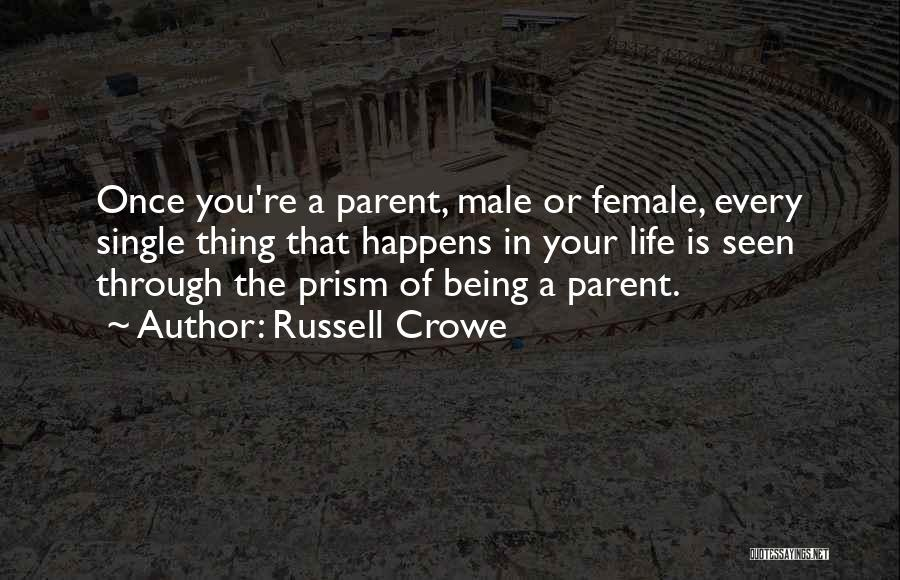 Russell Crowe Quotes 2162472