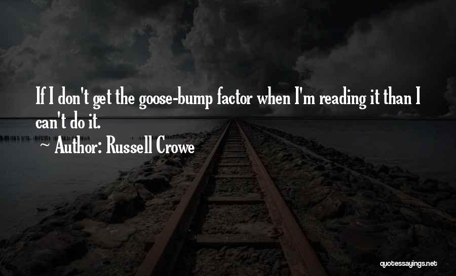 Russell Crowe Quotes 2179380