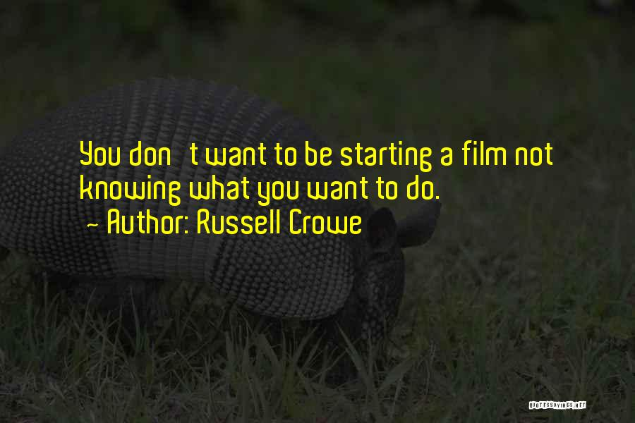 Russell Crowe Quotes 245767